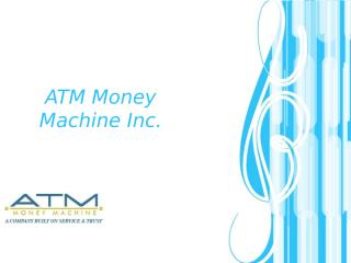 Used ATM Machines Distributor in US.ppt